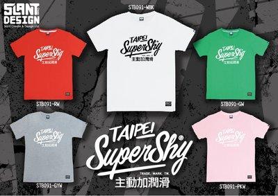 SLANT I'M NOT Superdry, IS Supershy Taipei 2.0 極度害臊 限量T 搞笑T