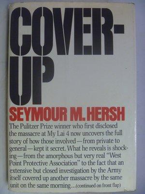 【月界二手書店】COVER-UP(精裝本)_SEYMOUR M. HERSH(普立茲獎得主) 〖外文書〗AHE