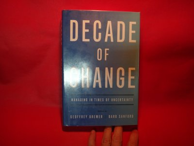 【愛悅二手書坊 28-09】Decade of Change: Managing in Times of