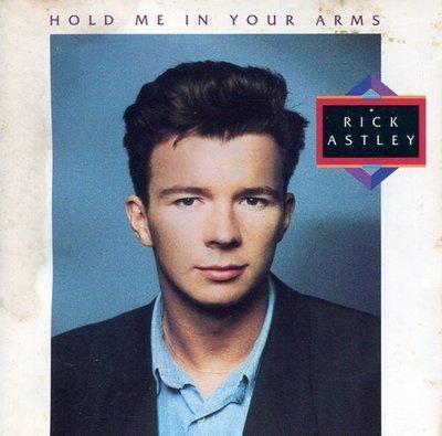 《絕版專賣》Rick Astley 瑞克艾斯里 / Hold Me In Your Arms 擁我入懷 (無IFPI)