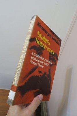 【英文舊書】[俄國] 史達林死後的體制變革 Stalin's Successors, Seweryn Bialer