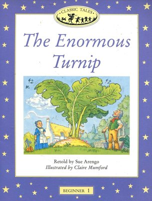 英文童繪讀本 The Enormous Turnip 《Classic Tales 》拔蘿蔔 原價180元