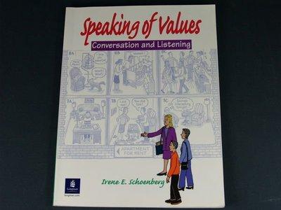 【懶得出門二手書】《Speaking of Values》Prentice Hall│Irene E. Schoenberg│八成新