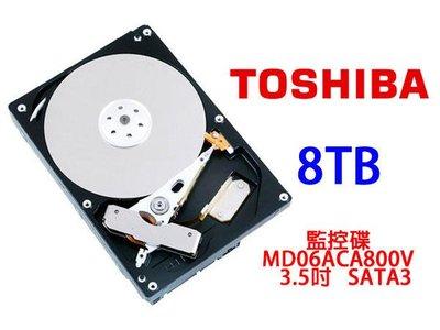 「ㄚ秒市集」Toshiba 東芝 8T 8TB 監控碟 / MD06ACA800V 3.5吋 SATA3 內接硬碟