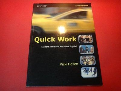 【愛悅二手書坊 04-36】Quick Work: Short Course in Business English-