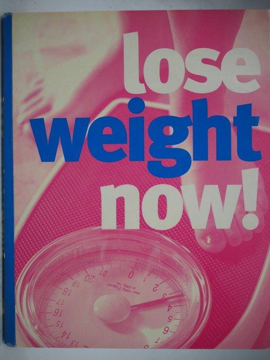 【月界二手書店】Lose Weight Now!(精裝本)_Sara Rose_英文原文 〖美容〗AGP