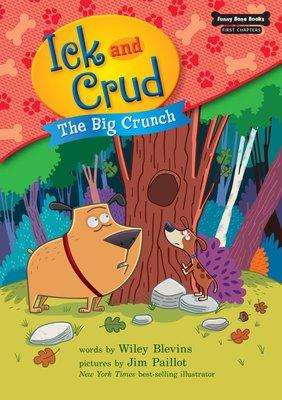 *小貝比的家*ICK AND CRUD: THE BIG CRUNCH/平裝+CD /3~6歲