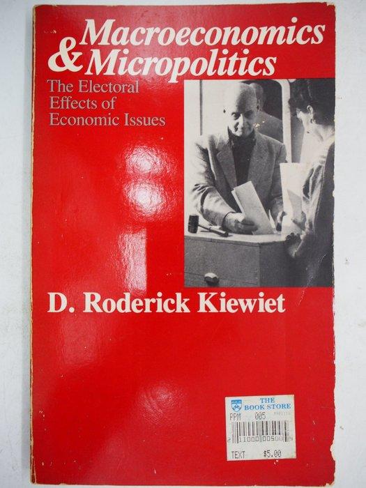 【月界二手書店】Macroeconomics and Micropolitics_Kiewiet_選舉 〖政治〗CHS