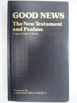 【月界二手書店】Good news-the New Testament and Psalms(精裝本) 〖宗教〗CLQ