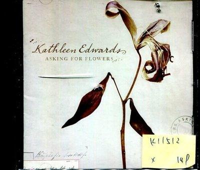 *真音樂* KATHLEEN EDWARDS / ASKING FOR FLOWERS 二手 K11512 (封底破)(下標賣1)