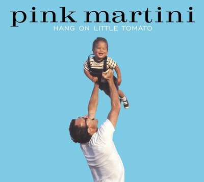 合友唱片 紅粉馬丁尼 Pink Martini / 期待美夢成真 Hang on Little Tomato (2LP)