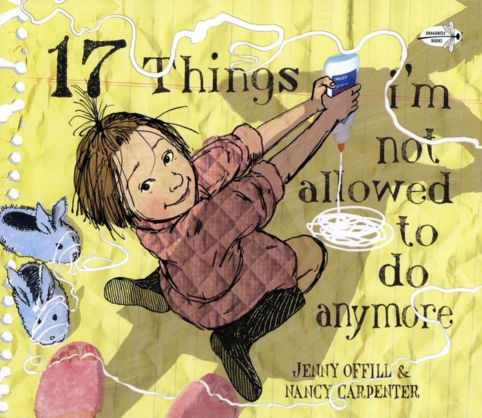 *小貝比的家*17 THINGS I'M NOT ALLOWED TO DO ANYMORE/平裝/3-6歲/生活自理
