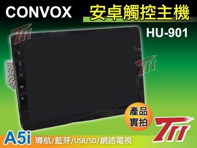711C~CONVOX A5i 9吋安卓機 HU-901【四核】另有八核~實體店面 有發票+專業代客安裝服務