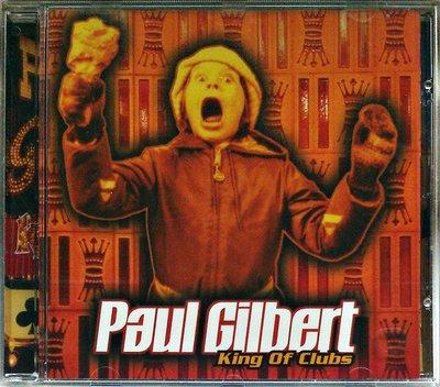 Paul Gilbert - King Of Clubs 二手德版