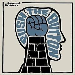 CD~The Chemical Brothers--Push the Button..收錄Galvanize 等.如圖示