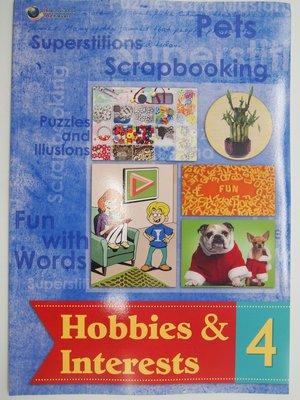 【月界2】新書~Hobbies & Interests 4_Kyle J. Olsen等_何嘉仁出版 〖少年童書〗CCG