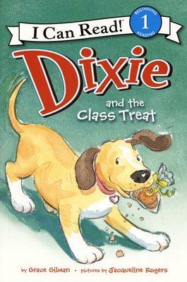 *小貝比的家*DIXIE AND THE CLASS TREAT /L1/平裝/7~12歲