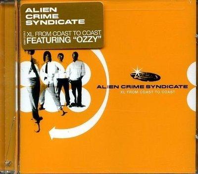 八八 - ALIEN CRIME SYNDICATE - XL From Coast to Coast