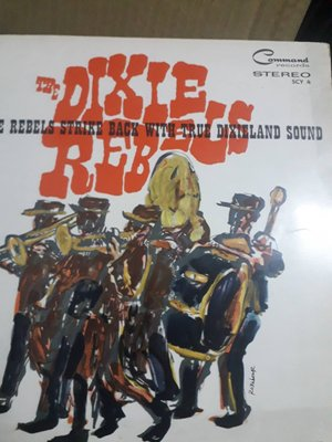 LP/黑膠)The Dixie Rebels Strike Back With True Dixieland Sound
