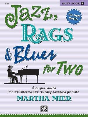 【599免運費】Jazz, Rags & Blues for Two, Book 4 Alfred 00-22455