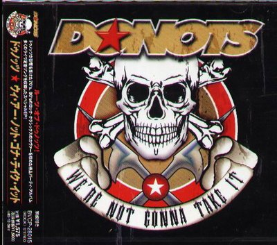 K - Donots - We're Not Gonna Take It - 日版 CD - NEW