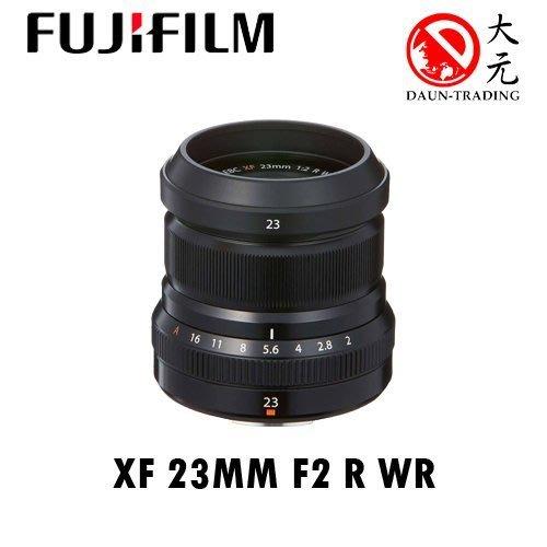 *大元 高雄*【平輸優惠】FUJIFLIM FUJI XF 23mm f/2 平輸 23mm 定焦鏡 平輸