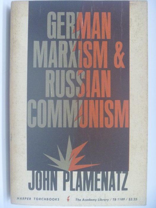 【月界】German Marxism & Russian Communism_Plamenatz 〖大學社科〗ACZ