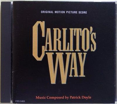 《絕版專賣》角頭風雲 / Carlito Way 電影原聲帶 配樂版 (無IFPI)