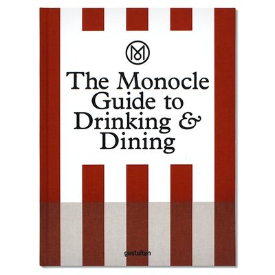 The Monocle Guide to Drinking and Dining 飲酒和吃飯 Monocle旅行指南 全球餐飲料理指引 旅行必備 英文原版