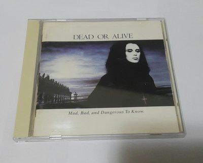 【音爆】DEAD  or ALIVE  Mad, Bad and  Dangerous To Know  日版
