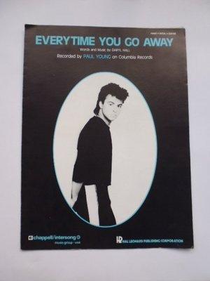 ///李仔糖舊書*1980年美國版.保羅揚.EVERY TIME You Go AWAY 樂譜(k376)