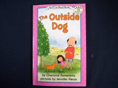 【考試院二手書】《The Outside Dog》ISBN:0064441873│Baker & Tay│(22F25)