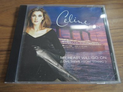 ◎MWM◎【二手CD】Celine Dion- My Heart Will Go On 封面污漬, 無歌詞, 片況佳