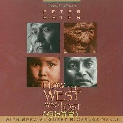《絕版專賣》西部淪亡史 / How The West Was Lost 電視原聲帶 (美版.無 IFPI)