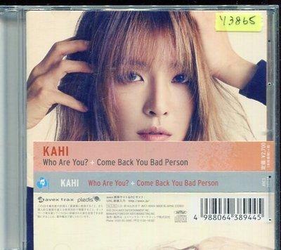 *還有唱片行* KAHI / WHO ARE YOU+COME BACK YOU BAD PERSON 二手 Y3865
