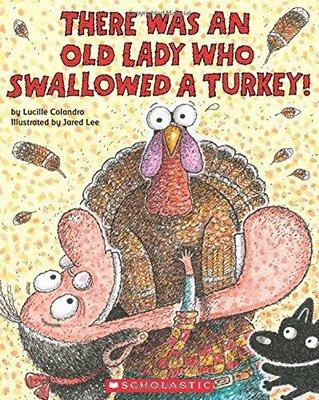 *小貝比的家*THERE WAS AN OLD LADY WHO SWALLOWED A TURKEY/平裝/3~6歲