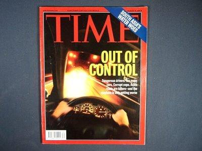 【懶得出門二手書】英文雜誌《TIME 2004.08.09》OUT OF CONTROL│(21F22)