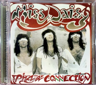 【搖滾帝國】義大利搖滾(Hard Rock)樂團MISS DAISY PIZZA CONNECTION 1989年發行