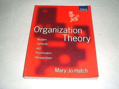 古集二手書 ~Organization Theory Mary Jo Hatch OXFORD 0198774907