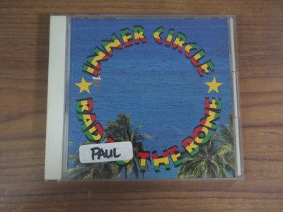 ◎MWM◎【二手CD】Inner Circle-Bad To The Bone 光碟日版,英文歌詞