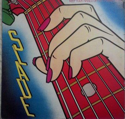 """1984年發行,SLADE合唱團,""""Keep Yours Hands Off My Power Supply""""專輯。"""