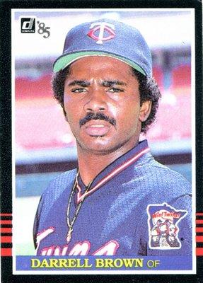 中華職棒第一位轉隊前大聯盟球員~1985 Donruss Darrell Brown 兄弟布朗、味全勃朗大聯盟新人卡RC
