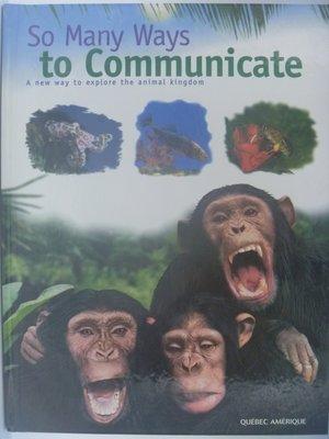 【月界二手書】So Many Ways to Communicate_...Animal Kindom〖少年童書〗AHZ