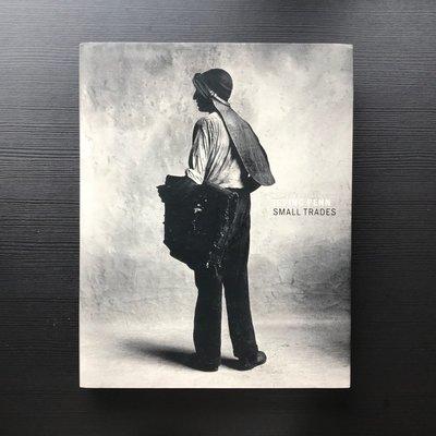[郵寄掛號恕不議價] Irving Penn Small Trades 經典首刷 絕美珍藏 攝影集 寫真集 人物群像
