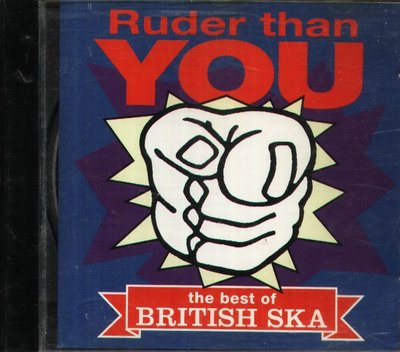 八八 - The Best Of British Ska - Ruder Than You - CD