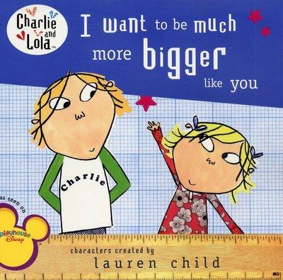 *小貝比的家*I WANT TO BE MUCH MORE BIGGER LIKE YOU /平裝/3~6歲