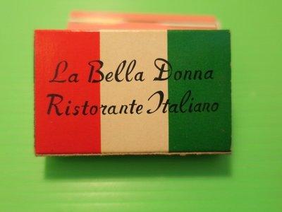 香港火柴盒-香港灣仔告士打道(高士打道)La Bella Donna意大利餐廳火柴盒