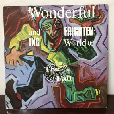 晨雨黑膠【西洋】英版/The Fall–The Wonderful And Frightening World Of