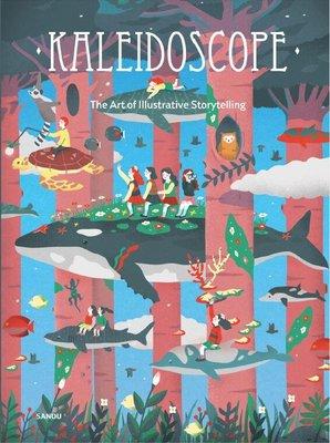 Kaleidoscope The Art of Illustrative Storytelling繽紛視界 全球38位繪本插畫師創作者插畫設計書
