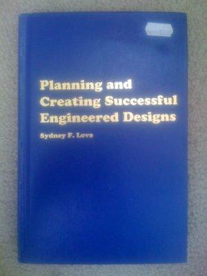 【全新原文書】 Planning and Creating Successful Engineered Designs